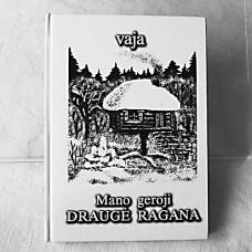 Book MANO GEROJI DRAUGĖ RAGANA (The second edition)