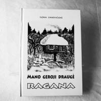 Book MANO GEROJI DRAUGĖ RAGANA  (third edition)